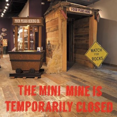 In-store Mini-Mine Temporarily Closed